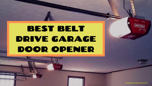Best Belt Drive Garage Door Opener