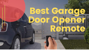 Best Garage Door Opener Remote