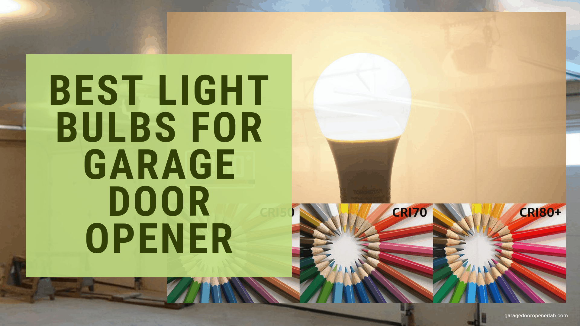 Best Light Bulbs For Garage Door Opener