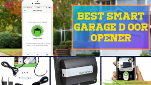 Best Smart Garage Door Opener