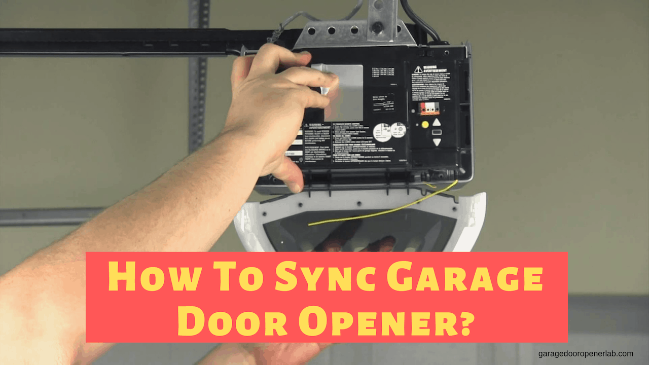 How To Sync Garage Door Opener